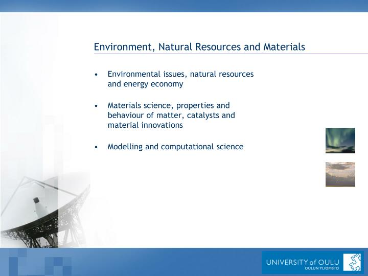 Environment, Natural Resources and Materials