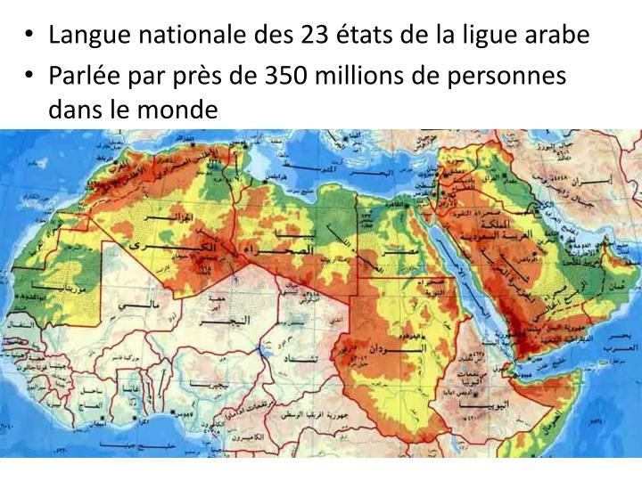 Langue nationale des 23 états de la ligue arabe