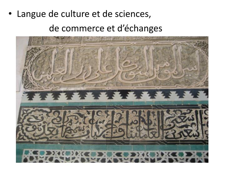 Langue de culture et de sciences,