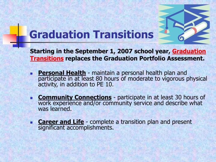 Graduation Transitions