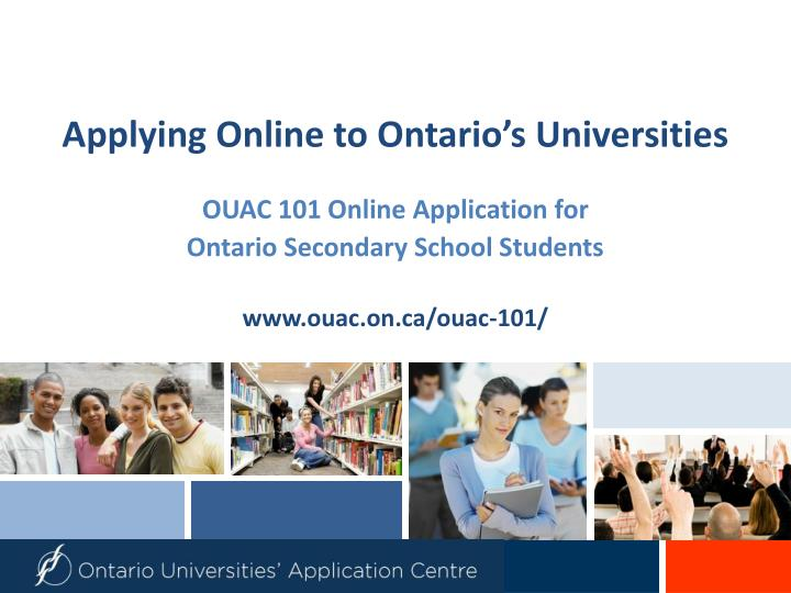 Applying online to ontario s universities