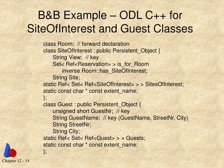 B&B Example – ODL C++ for SiteOfInterest and Guest Classes