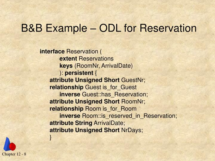 B&B Example – ODL for Reservation