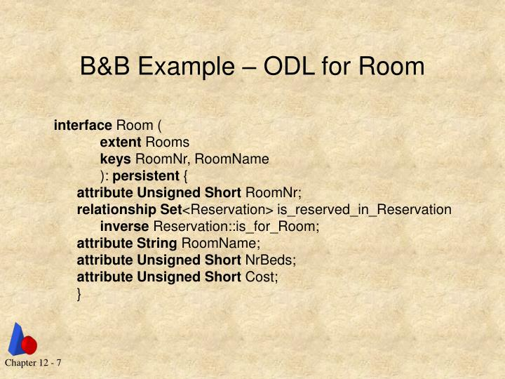 B&B Example – ODL for Room