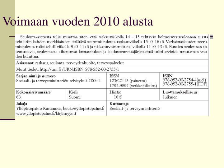 Voimaan vuoden 2010 alusta