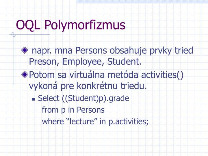 OQL Polymorfizmus