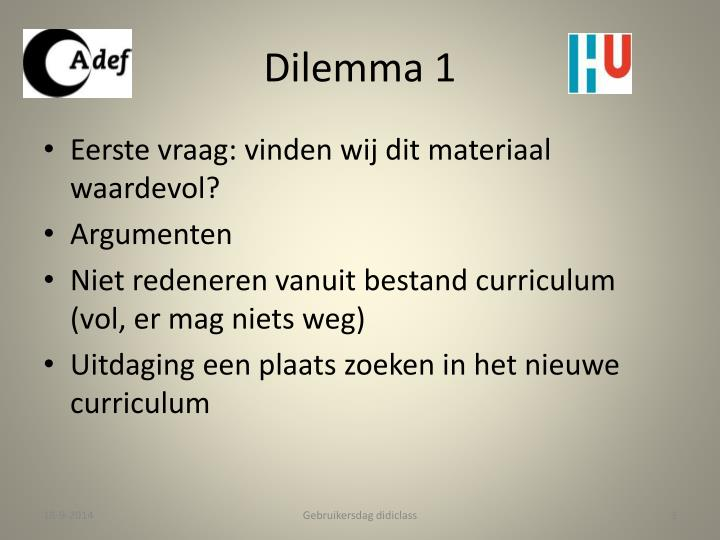 Dilemma 1