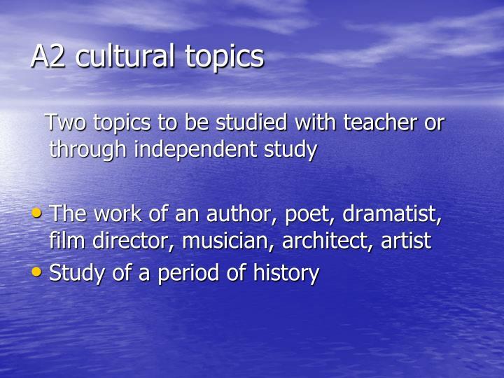 A2 cultural topics