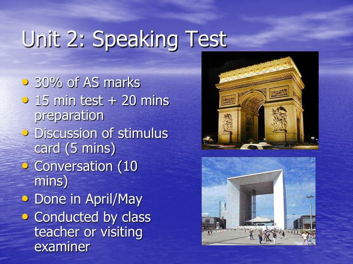 Unit 2: Speaking Test