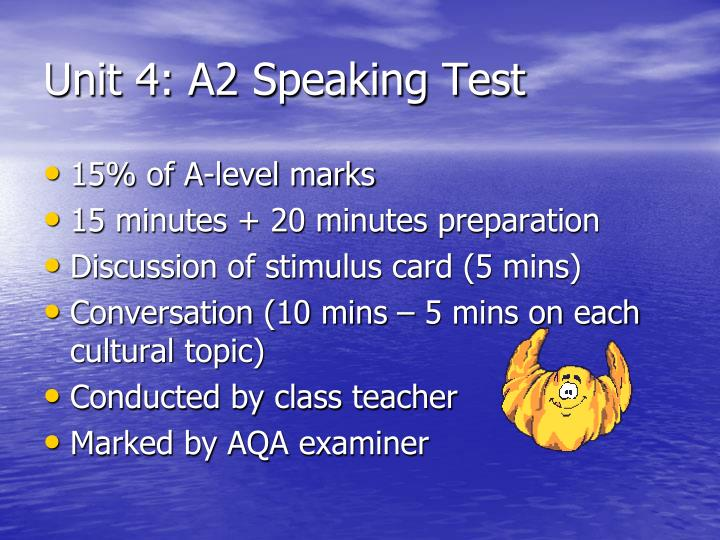Unit 4: A2 Speaking Test
