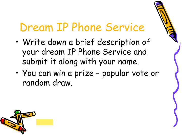 Dream IP Phone Service