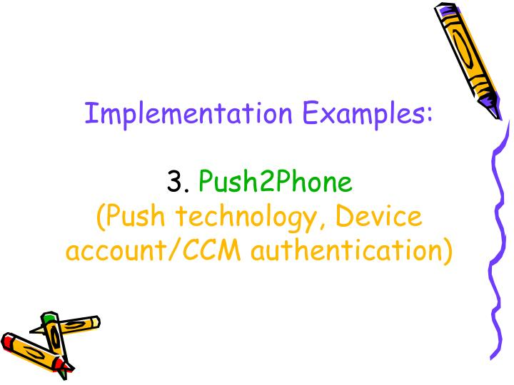 Implementation Examples: