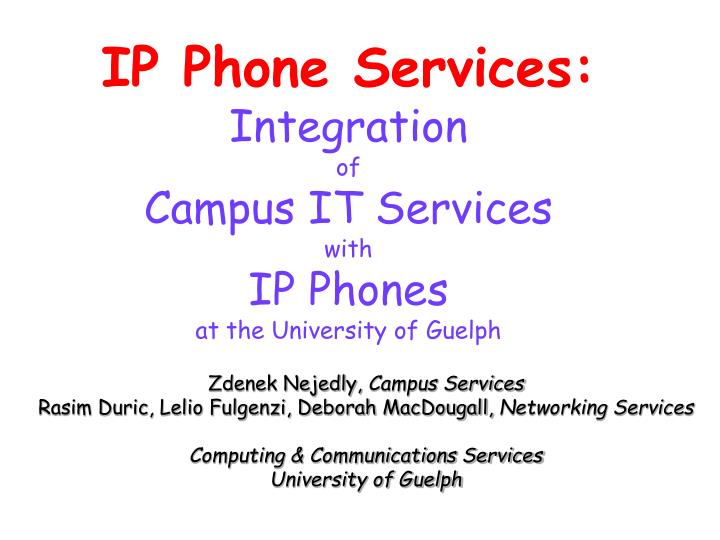 IP Phone Services: