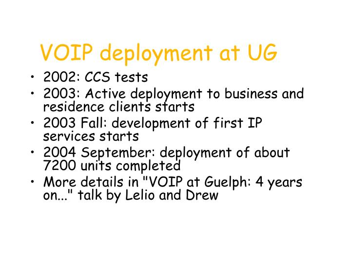 VOIP deployment at UG