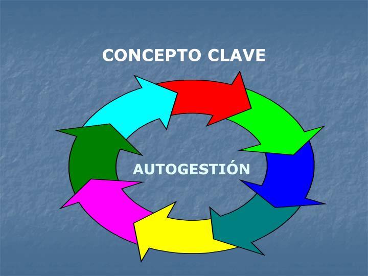 CONCEPTO CLAVE