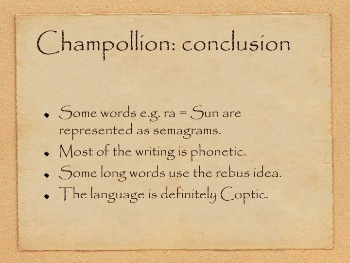 Champollion: conclusion