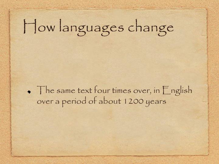 How languages change