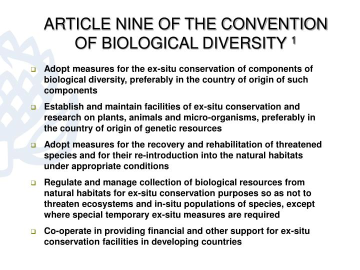 ARTICLE NINE OF THE CONVENTION OF BIOLOGICAL DIVERSITY