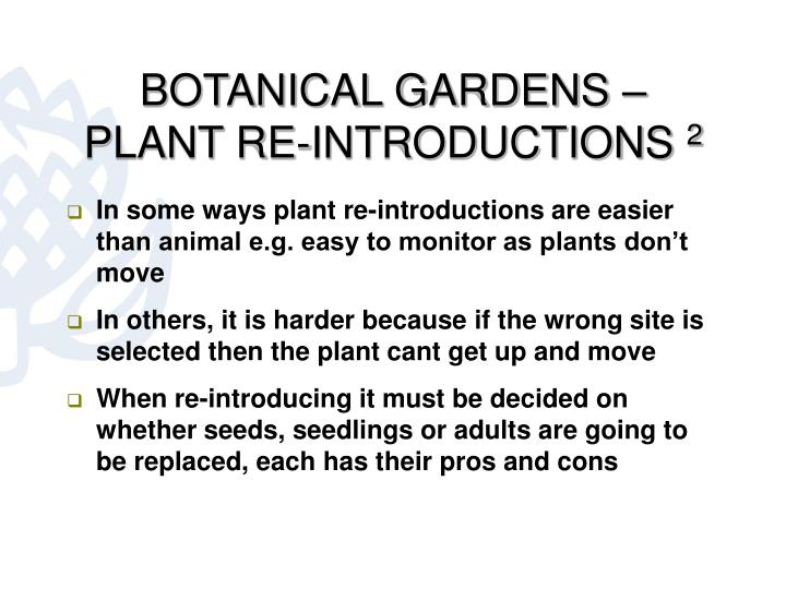 BOTANICAL GARDENS – PLANT RE-INTRODUCTIONS