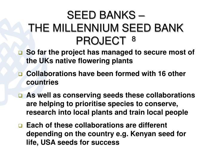 SEED BANKS –