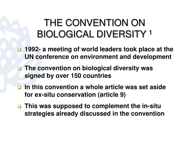 The convention on biological diversity 1