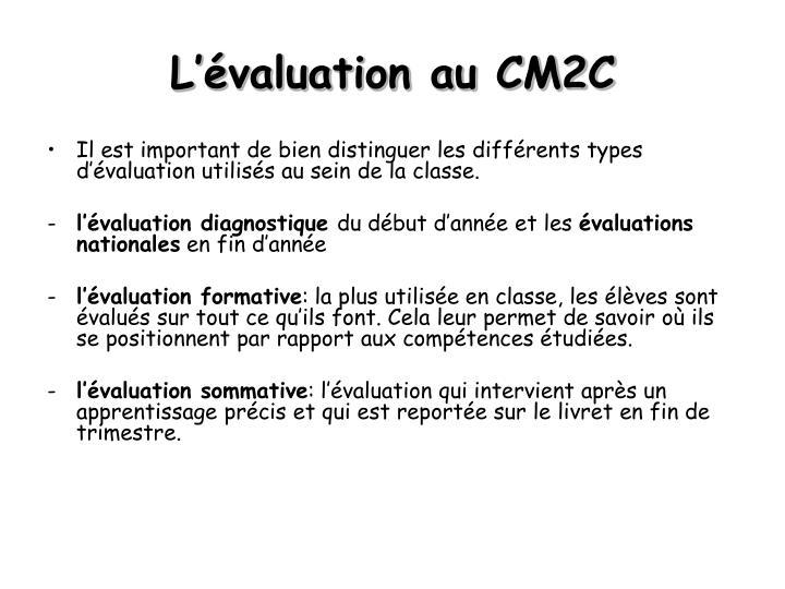L'évaluation au CM2C