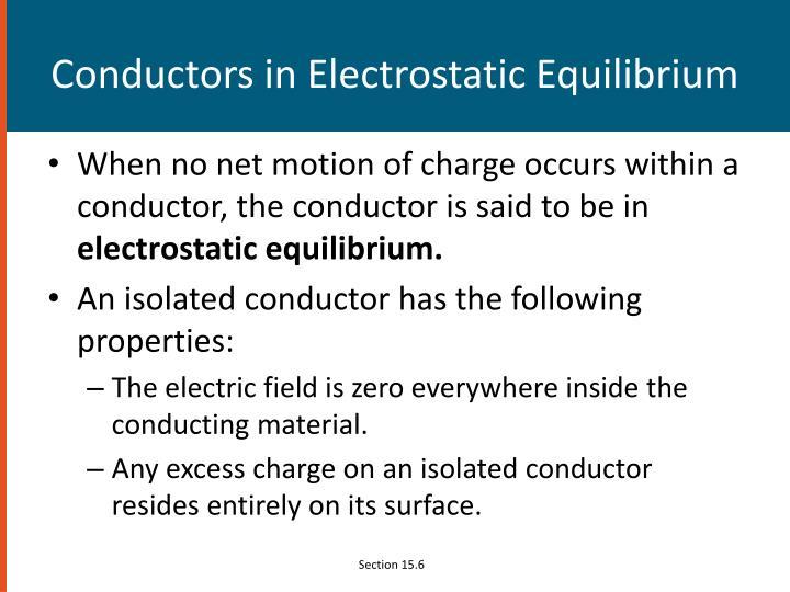 Conductors in Electrostatic Equilibrium