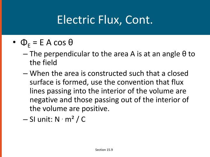 Electric Flux, Cont.