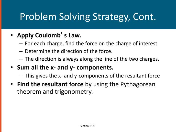 Problem Solving Strategy, Cont.