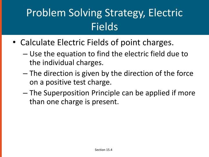 Problem Solving Strategy, Electric Fields