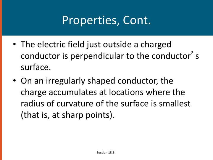 Properties, Cont.