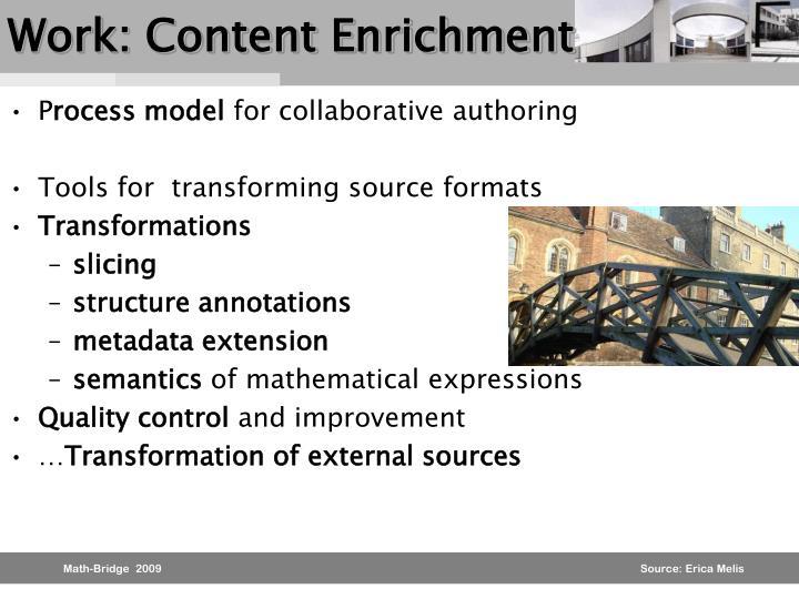 Work: Content Enrichment