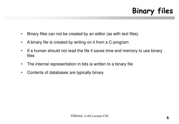 Binary files