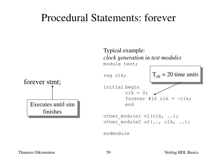 Procedural Statements: forever
