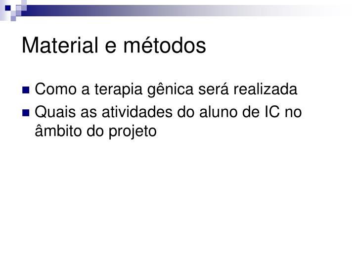 Material e métodos