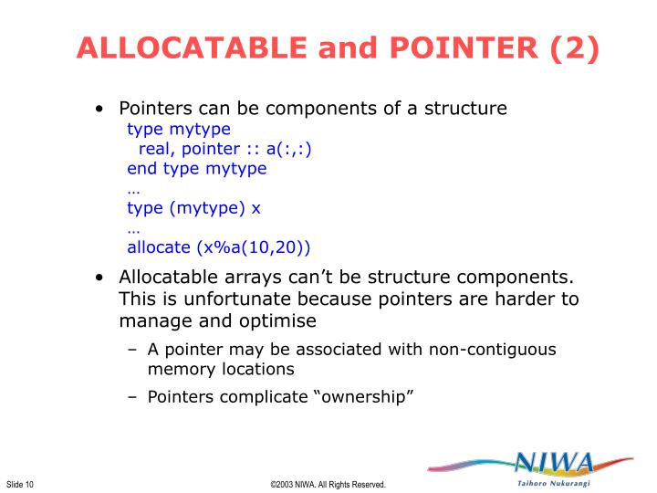 ALLOCATABLE and POINTER (2)