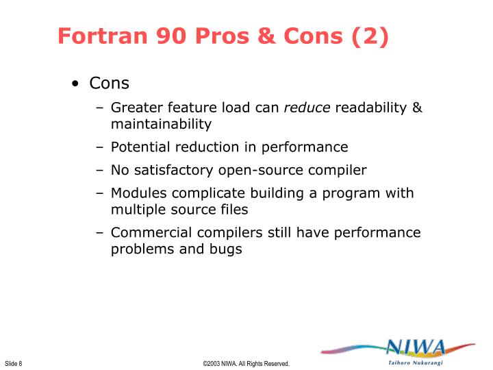 Fortran 90 Pros & Cons (2)