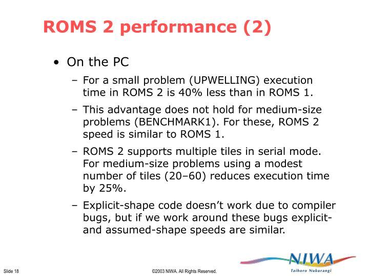 ROMS 2 performance (2)