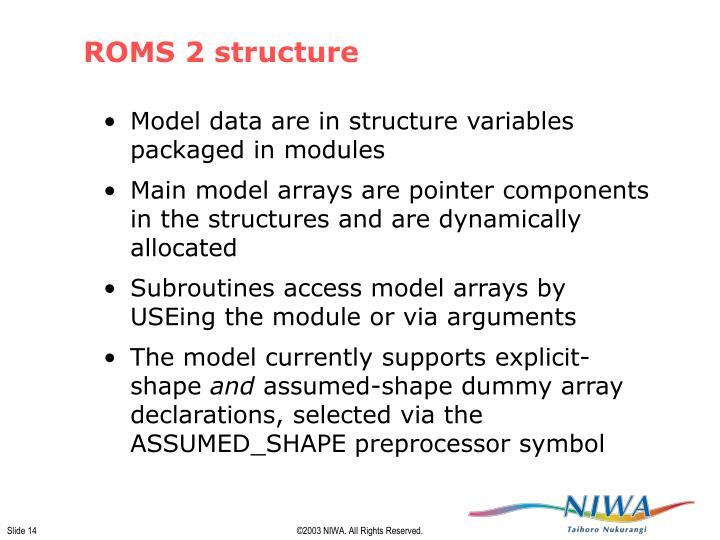 ROMS 2 structure