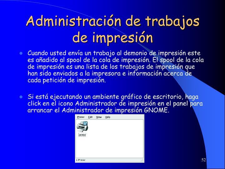 Administración de trabajos de impresión