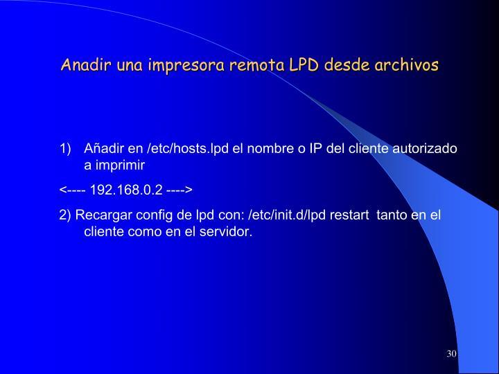 Anadir una impresora remota LPD desde archivos