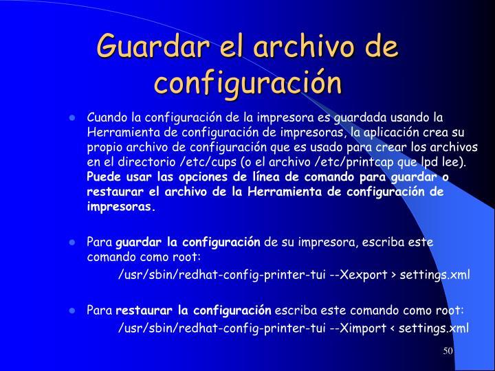 Guardar el archivo de configuración