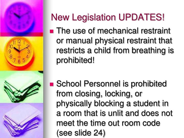 New Legislation UPDATES!