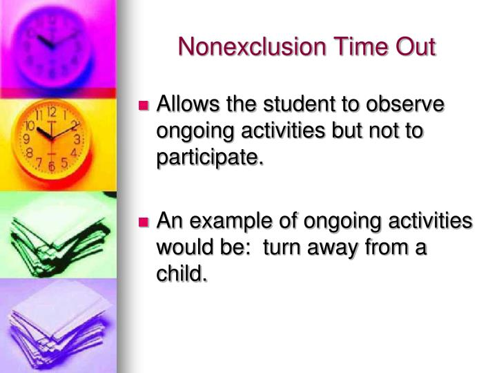 Nonexclusion Time Out