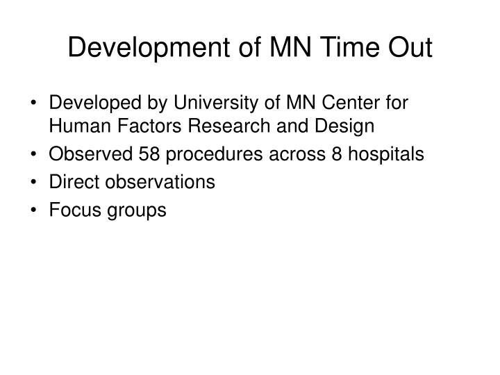 Development of MN Time Out