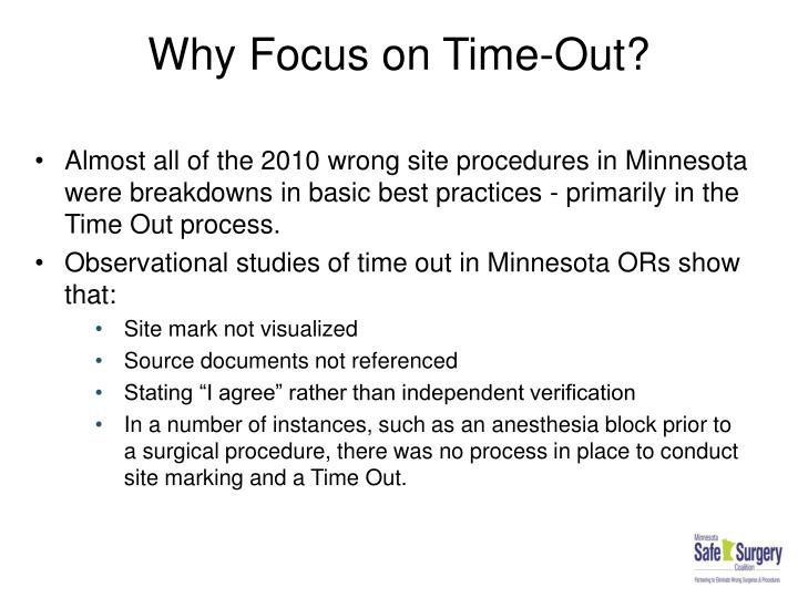 Why Focus on Time-Out?