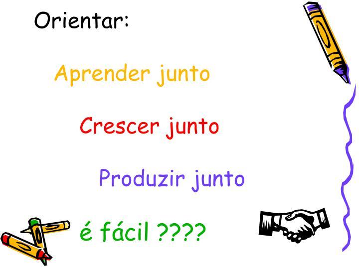 Orientar: