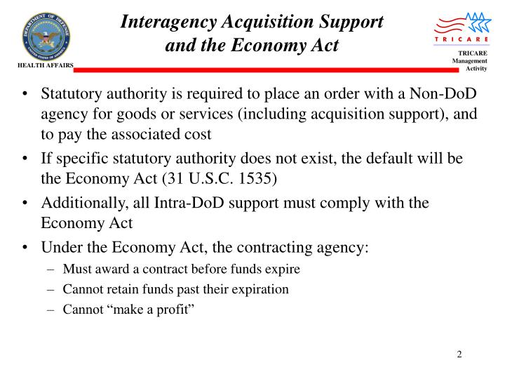 Interagency acquisition support and the economy act