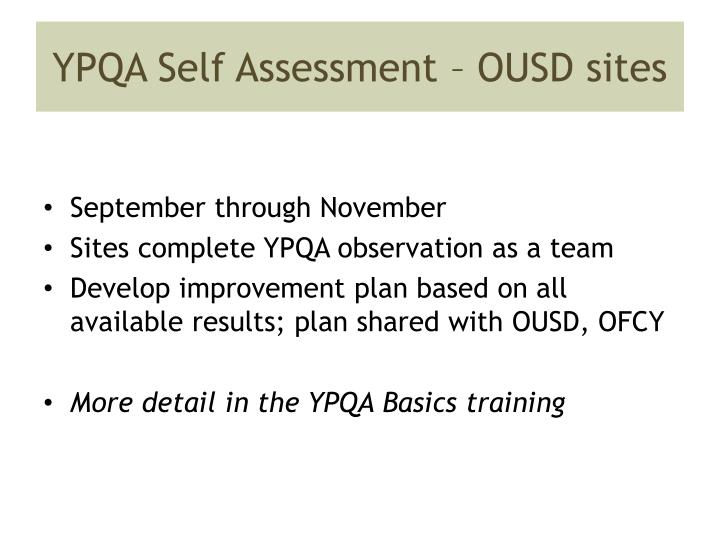 YPQA Self Assessment – OUSD sites