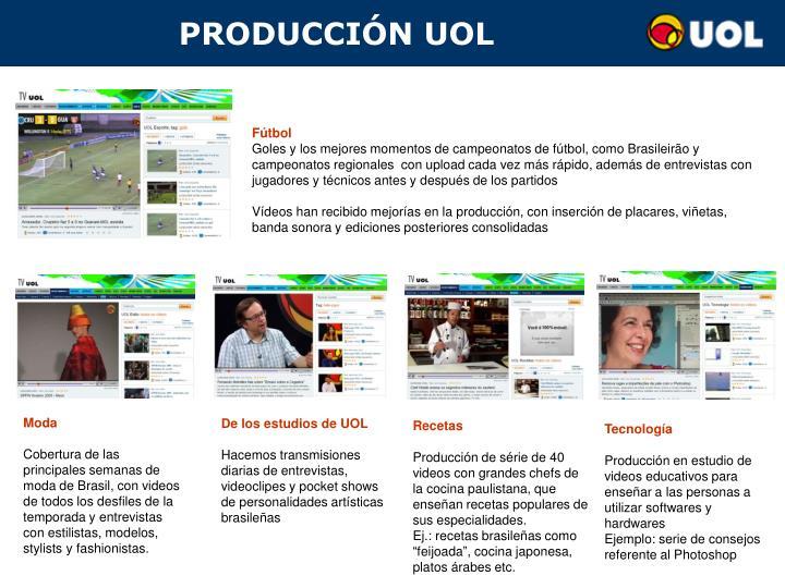 PRODUCCIÓN UOL